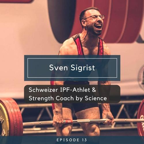 Sven Sigrist - Schweizer IPF-Athlet & Strength Coach by Science