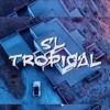 SL - Tropical
