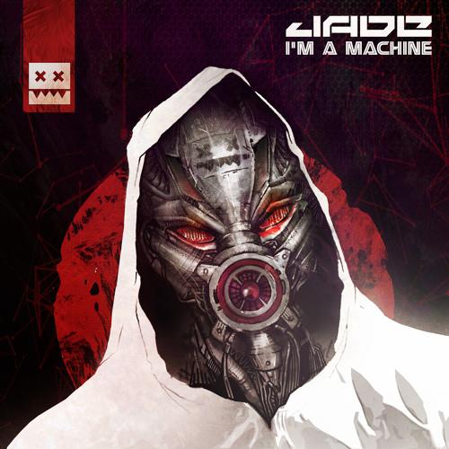 JADE - I'm a Machine
