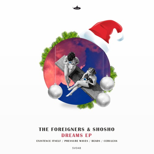 OUT NOW: The Foreigners & ShoSho - Dreams EP