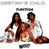 Destiny's child - SURVIVOR [Dj Wickey Private Edit 2K18] [FREE DOWNLOAD]