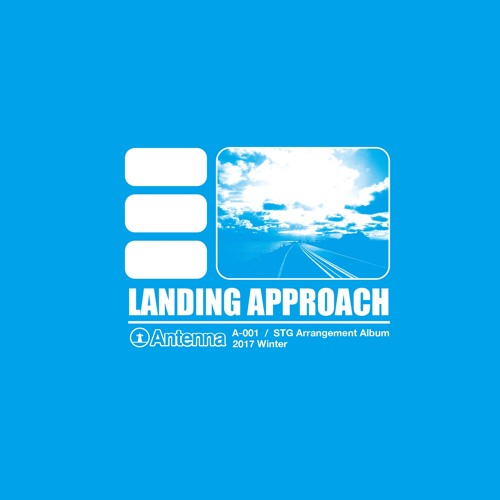 LANDING APPROACH(Crossfade Demo)