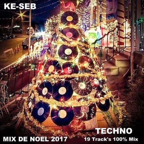 Joyeux Noel Techno.Mix Techno De Noel 2017 Nuit Du 24 Au 25 Decembre 2017