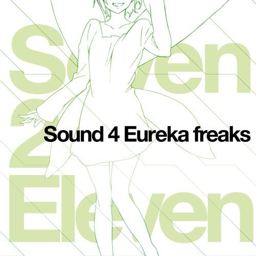 Sound 4 Eureka freaks - Seven 2 Eleven bonus tracks -
