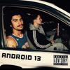 ANDROID 13 - SHRUB HEAD X PARIAH PETE [Prod. Nawlidge Nick] (On Spotify/Apple)