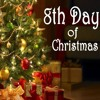 8th Day of the Twelve Days of Christmas - Debra Hill