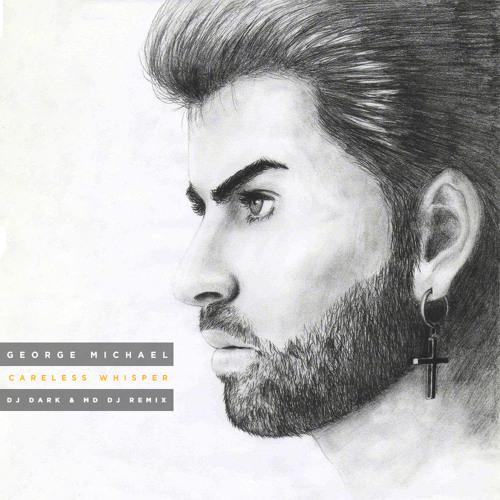 George Michael - Careless Whisper (Dj Dark & MD Dj ft.Mr Sax Remix)
