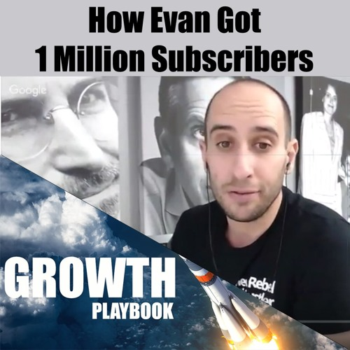 How Evan Carmichael Grew 1 Million Subscribers On Youtube & How To 10X Your Business: