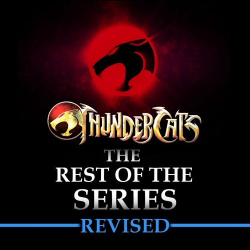 Thundercats 2011 Rest of the Series Revised