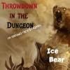 Throwdown In The Dungeon (im feeling good) bootleg remix