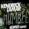 Kendrick Lamar - HUMBLE (KOMES Remix) CLICK BUY FOR FREE DOWNLOAD