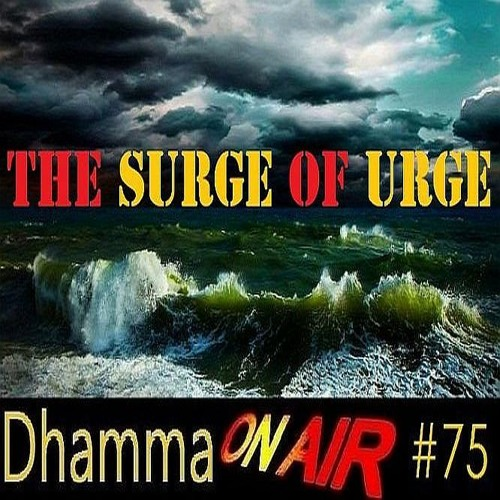 DoA #75:  The Surge of Urge