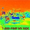 1-800-PIMP MY RIDE (Prod Xerogi)LYRICS IN DESCRIPTION