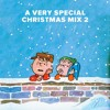 A Very Special Christmas Mix 2