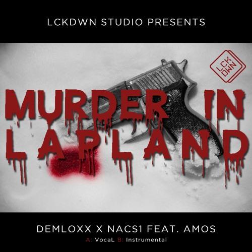 DEMLOXX x NACS1 Feat. AMOS - Murder In Lapland (Instrumental)