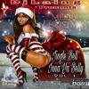 DJ LAING | MERRY CHRISTMAS MIX | JINGLE BELL INNA YA BELLY VOL. 1