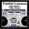 """Funkin' Lesson"" 90s Hip Hop Rap Mix"