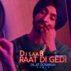 Raat Di Gedi - Diljit Dosanjh, Neeru Bajwa - Dj saaB - Remix
