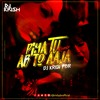 PIYA TU AB TO AAJA - DJ KRISH PBR - REMIX