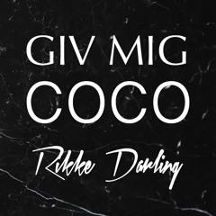 Giv Mig Coco