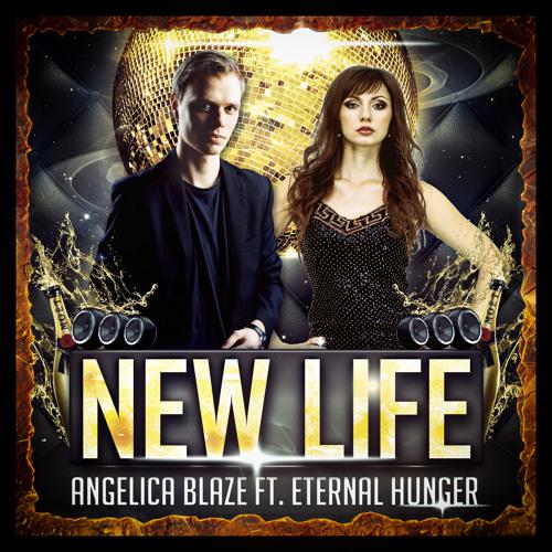 Angelica Blaze ft. Eternal Hunger - New life