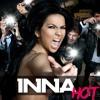 INNA - Hot (Blasterjaxx Bootleg)