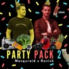 MASQURAID x RAVISH - PARTY PACK 2 [FREE DL]