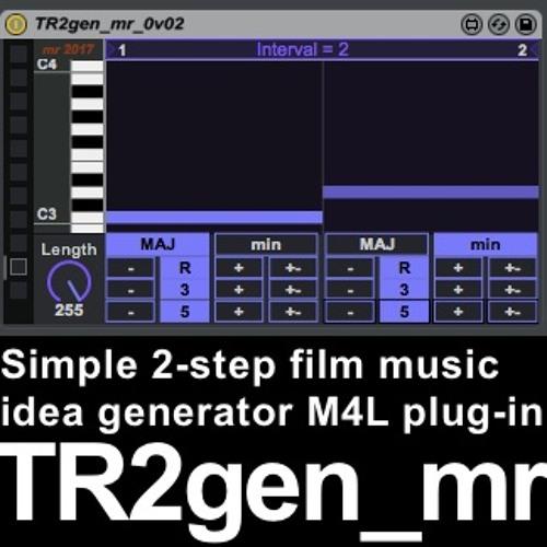 TR2gen Mr 0v01 M10M Demo04