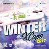 Dancehall Winter Xcape Mix 2017 (explicit)