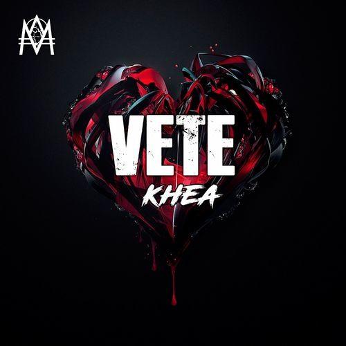 Khea - Vete