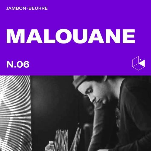 Jambon Beurre Mix Series #6 - MALOUANE