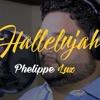 Phelippe Luz - Hallelujah (Versão Adriana Arydes)