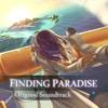Finding Paradise - Complete Soundtrack (Full Album)