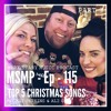 MSMP 115: Top 5 Christmas Songs (Part 3)