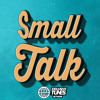 Staysick - Small Talk [Exclusive Tunes Network EXCLUSIVE]