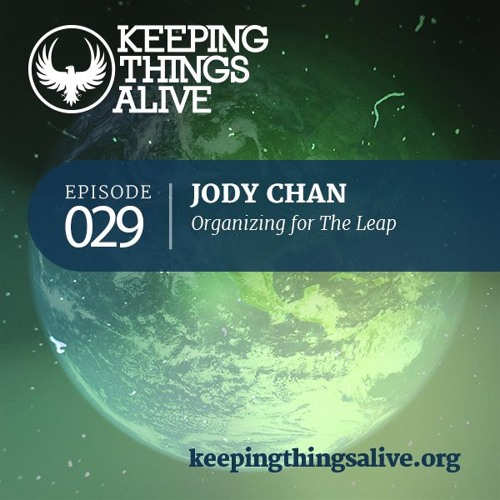 029 Jody Chan - Organizing for The Leap