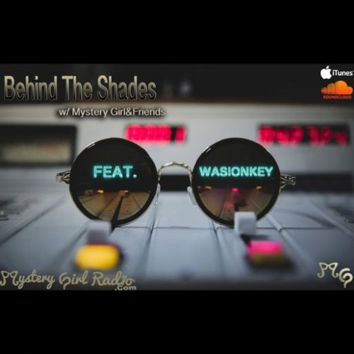 Behind The Shades 7: Ft. @Wasionkey {CT vs. Diddy, Budden vs. Complex, 2017 vs. Hip Hop}