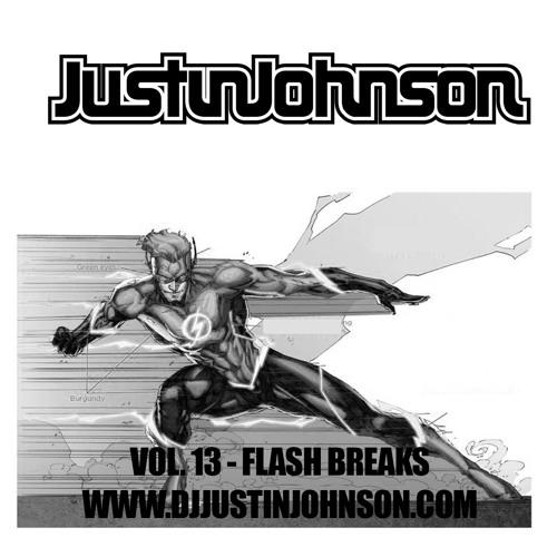 Justin Johnson - Vol. 13 - Flash Breaks