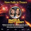 Amos Riot Night - Have Faith In Trance 2017-12-15 Artwork