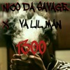 NICO DA SAVAGE X VA LIL MAN   1300