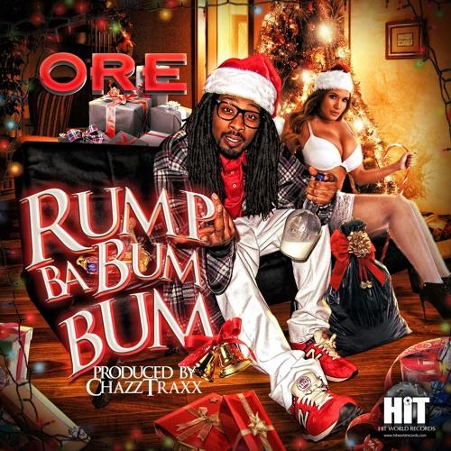 Ore - Rump ba bum bum (Produced by ChazzTraxx) www.HitWorldRecords.com