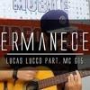Lucas Lucco Feat. MC G15 - Permanecer - House (RafaelSilva)