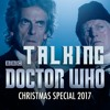 Talking Doctor Who Christmas Special: Twice Upon a Time