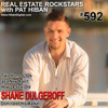592: Take Home $250k as a New Agent: How 24-Year-Old Shane Dulgeroff Dominates His Market