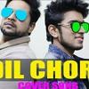 Dil Chori Sada Ho gaya -Asim Zull -Ali ahsan | Sonu ke titu ki sweety - yoyo honey sing 2018