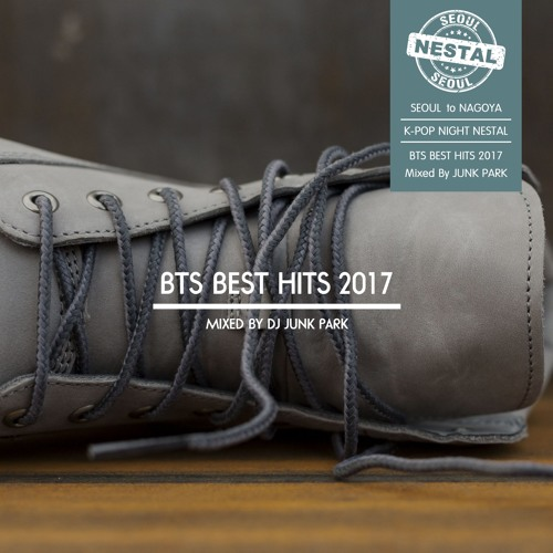 BTS BEST HITS 2017 Mixed by DJ Junk Park