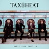 Tax The Heat - Money In The Bank