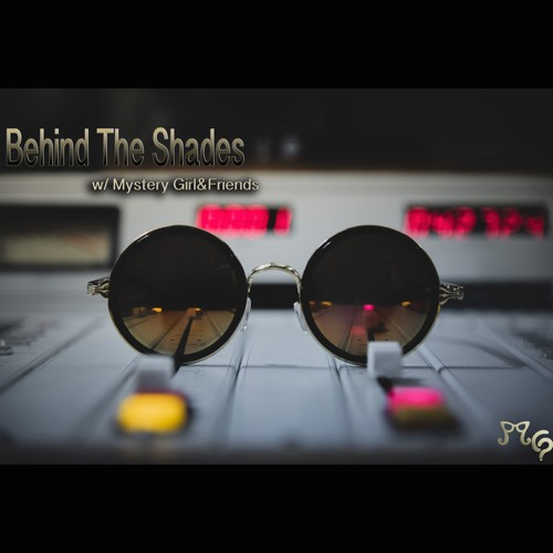 Behind The Shades Podcast