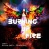 Lagu Original- Burning Up Fire (Original Mix)