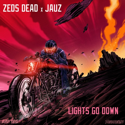 Zeds Dead & Jauz - Lights Go Down